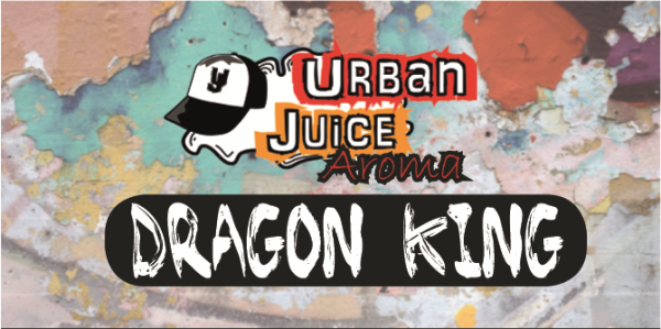 Dragon King Aroma - Urban Juice