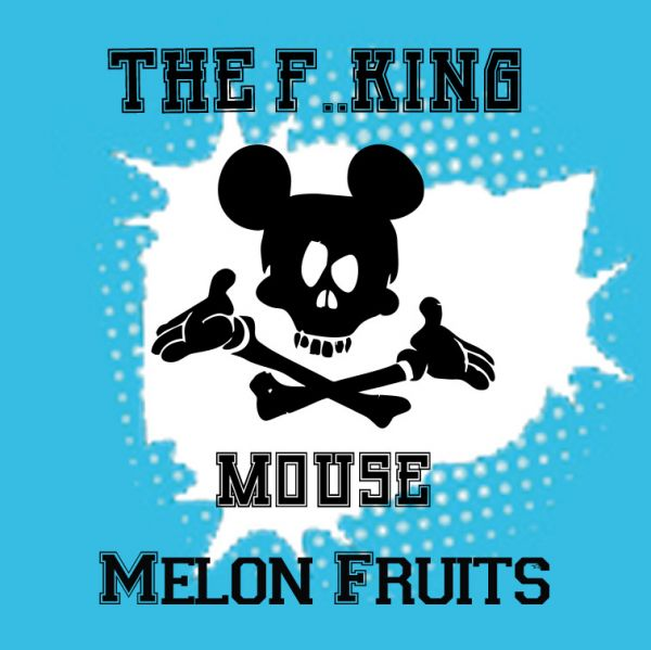 Melon Fruits - The F..king Mouse 6ml